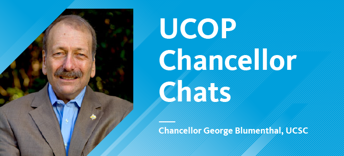 UCOP Chancellor Chats start on May 2