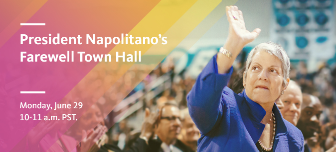President Napolitano emphasizes community and gratitude at her farewell UCOP Town Hall