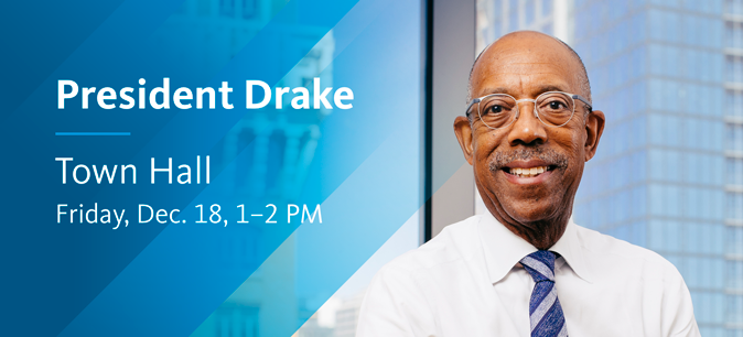 Submit your questions for President Drake's next Town Hall