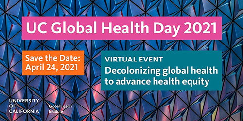 Save the date: UC Global Health Day 2021